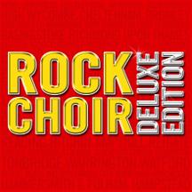 Rock Choir Deluxe Album